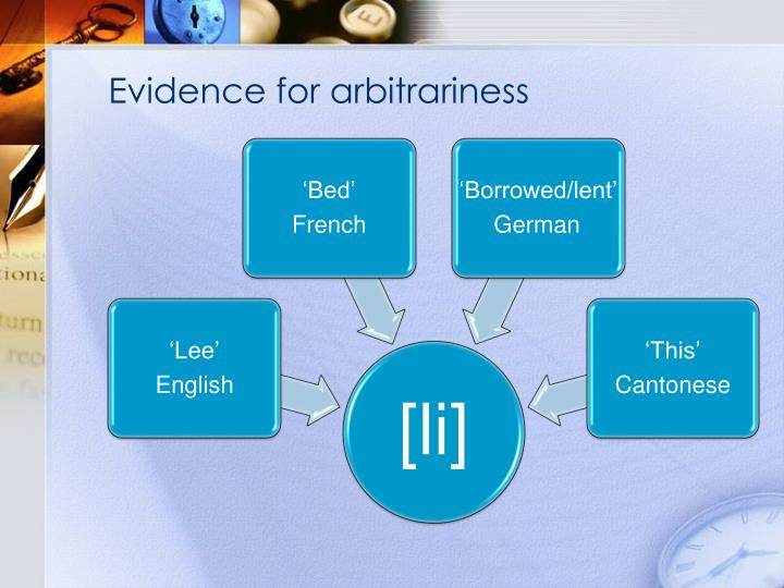 Evidence for arbitrariness