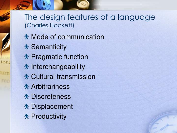 The design features of a language