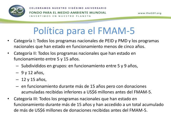 Política para el FMAM-5