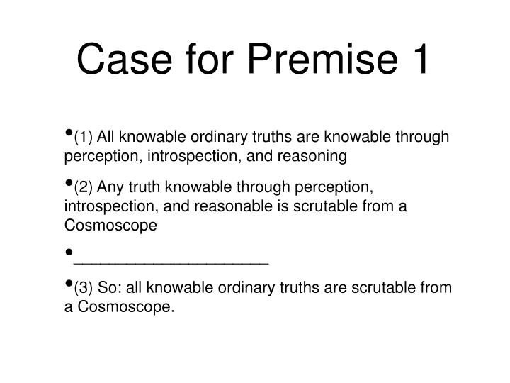 Case for Premise 1