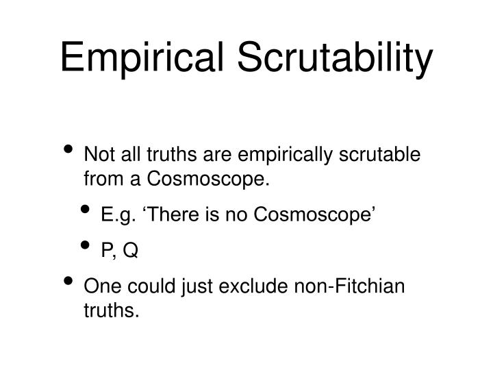 Empirical Scrutability
