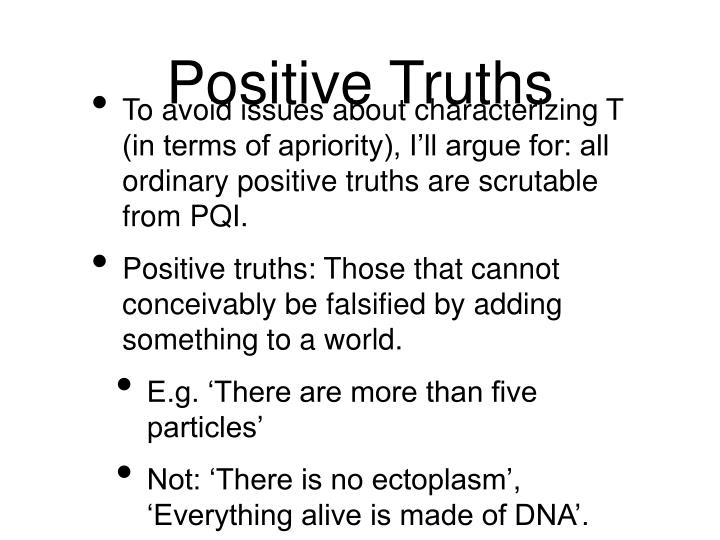 Positive Truths