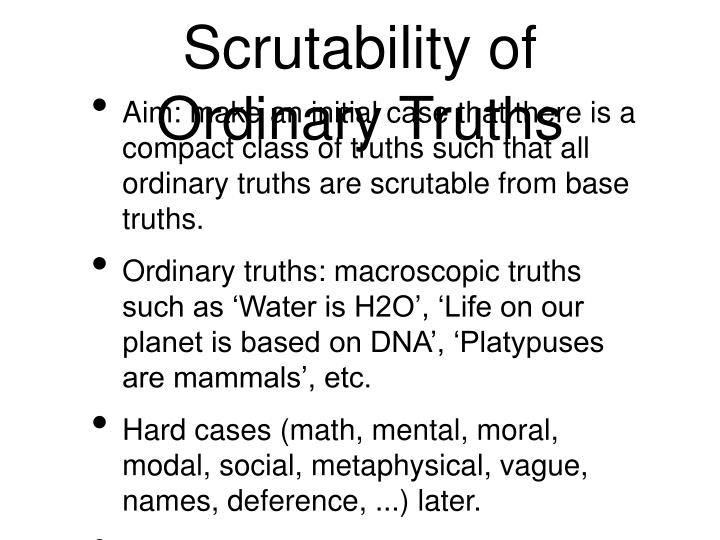 Scrutability of ordinary truths
