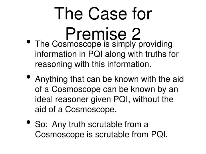 The Case for Premise 2