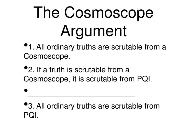 The Cosmoscope Argument