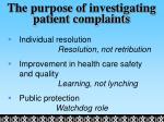 the purpose of investigating patient complaints