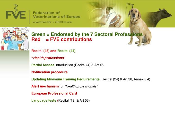 Green = Endorsed by the 7 Sectoral Professions