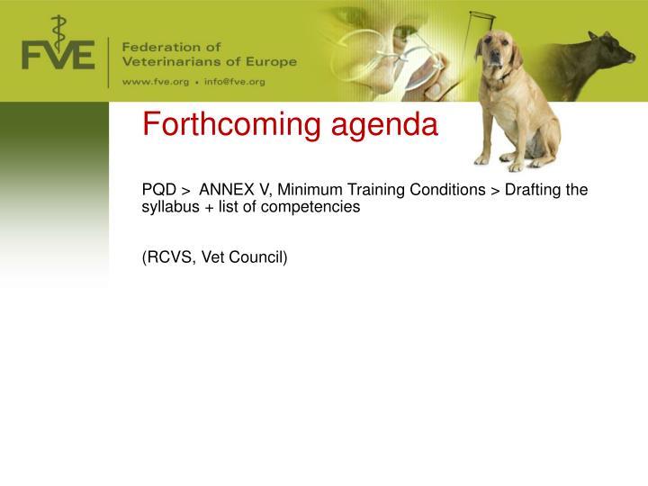 Forthcoming agenda