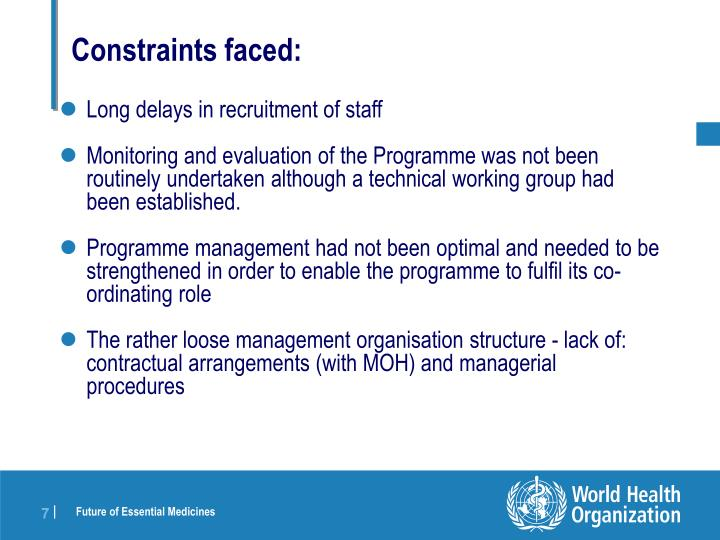 Constraints faced: