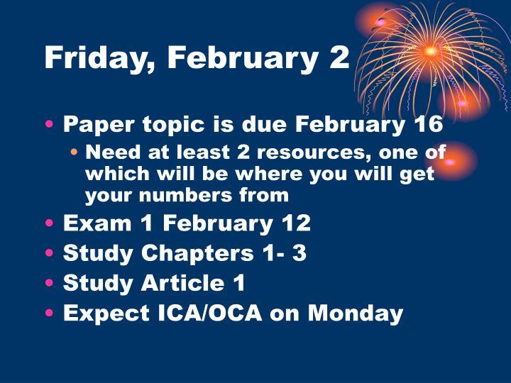 Friday, February 2