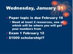 wednesday january 31