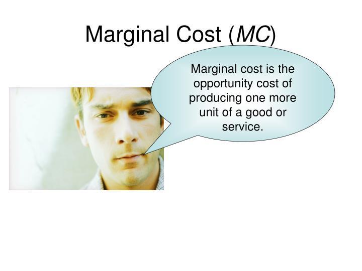 Marginal Cost (