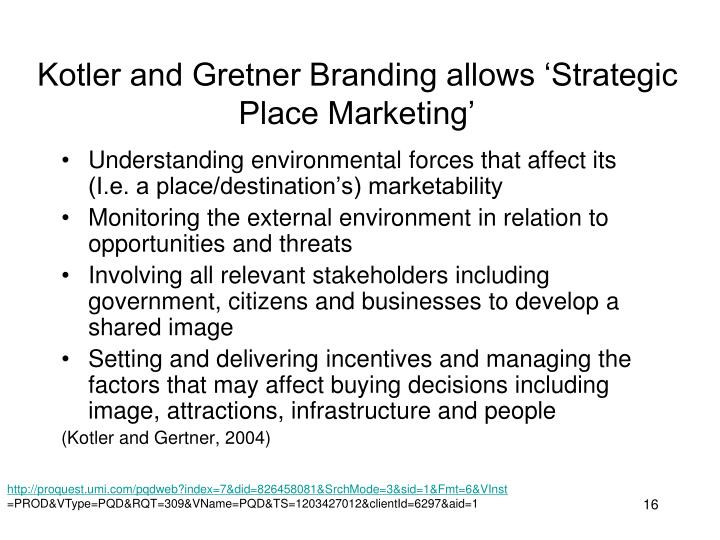 Kotler and Gretner Branding allows 'Strategic Place Marketing'