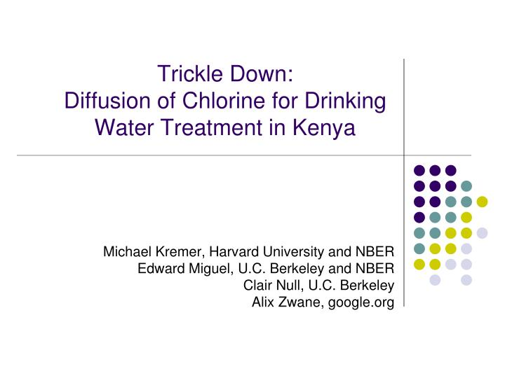 Trickle down diffusion of chlorine for drinking water treatment in kenya