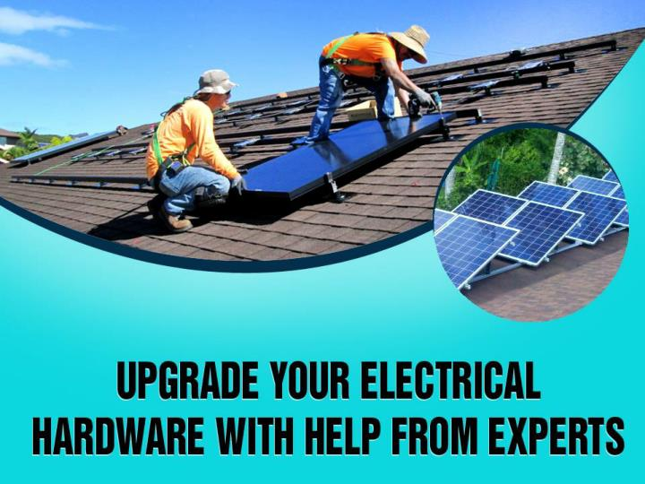 Upgrade your electrical hardware with help from