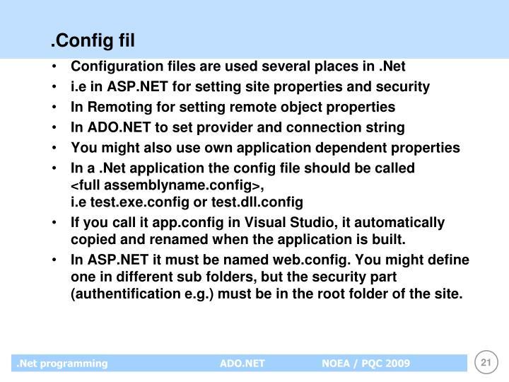 .Config fil