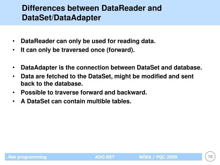 Differences between DataReader and DataSet/DataAdapter
