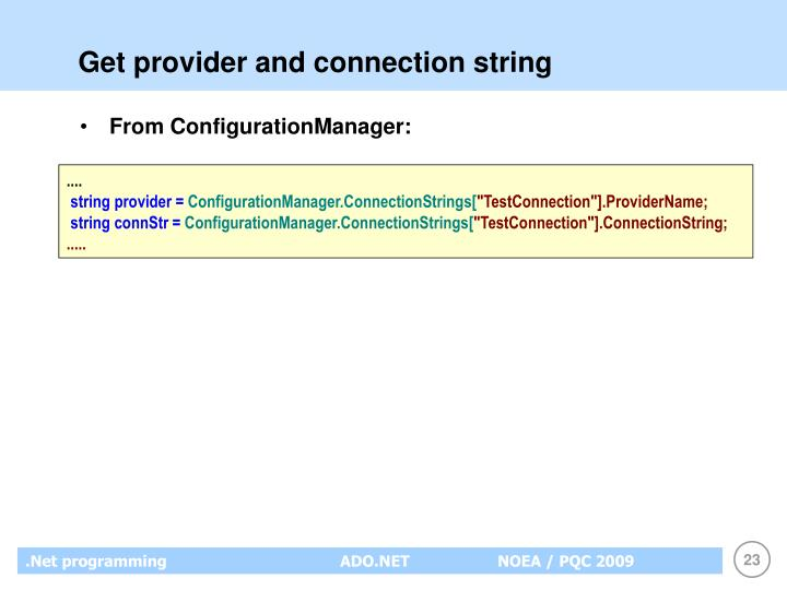 Get provider and connection string