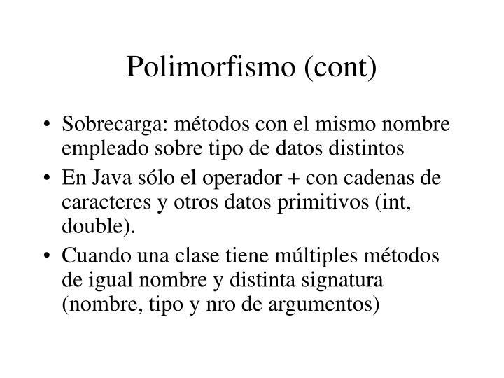 Polimorfismo (cont)