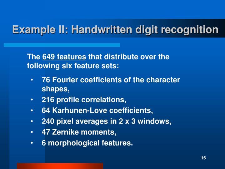 Example II: Handwritten digit recognition