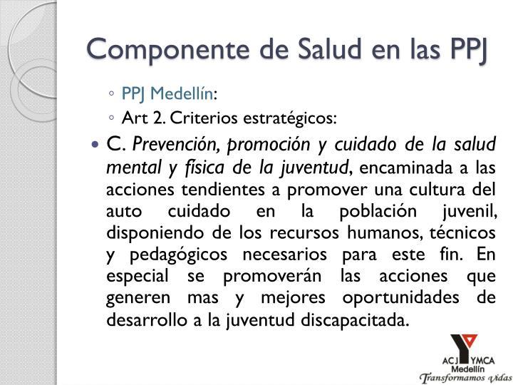 Componente de Salud en las PPJ