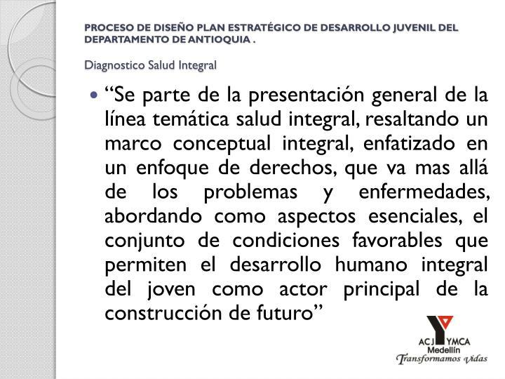 PROCESO DE DISEÑO PLAN ESTRATÉGICO DE DESARROLLO JUVENIL DEL DEPARTAMENTO DE ANTIOQUIA .