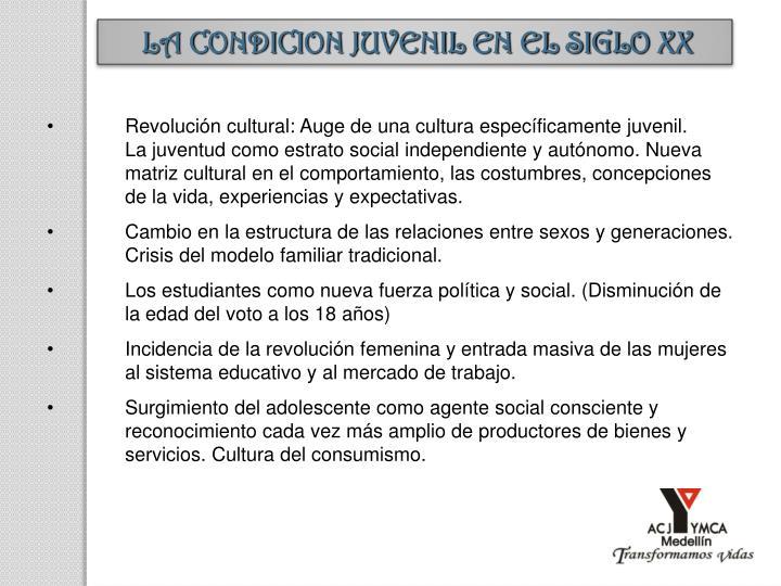 LA CONDICION JUVENIL EN EL SIGLO XX