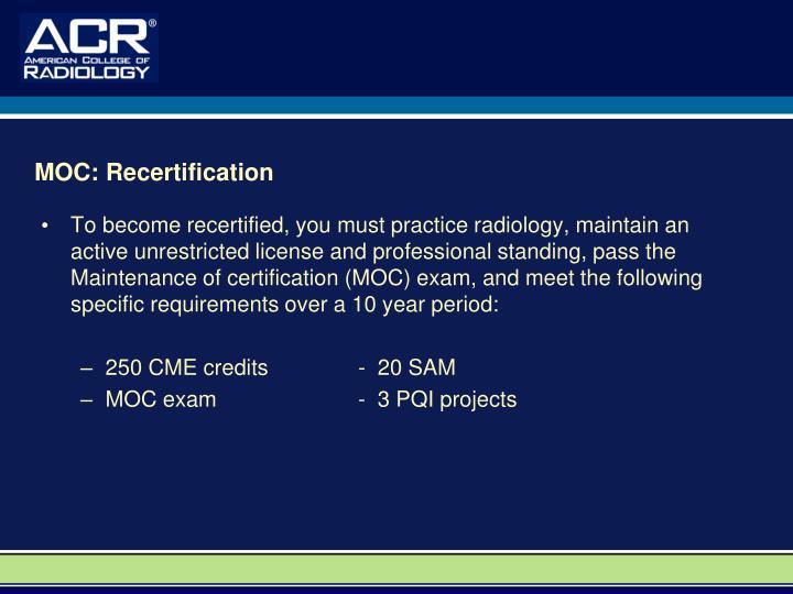 MOC: Recertification