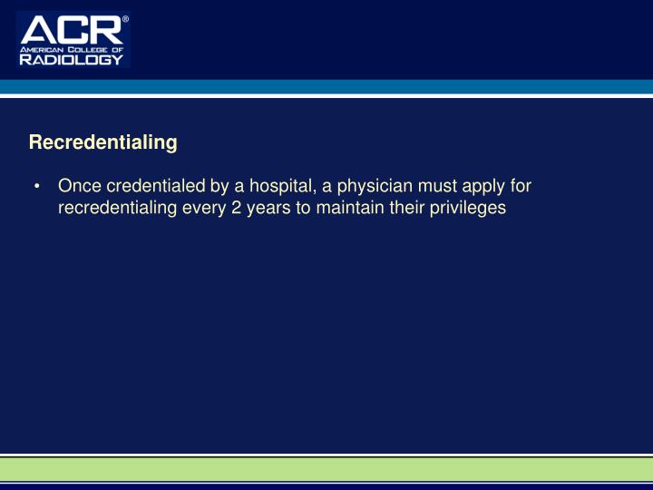 Recredentialing