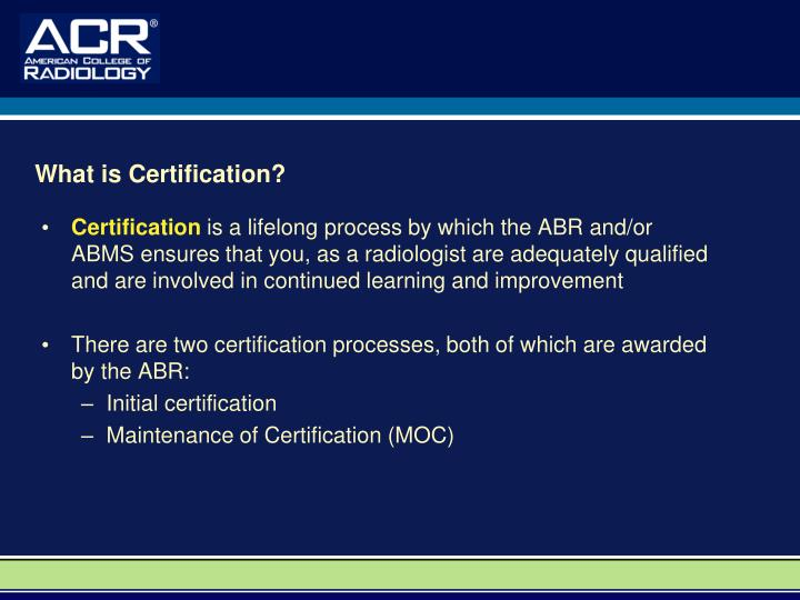 What is Certification?