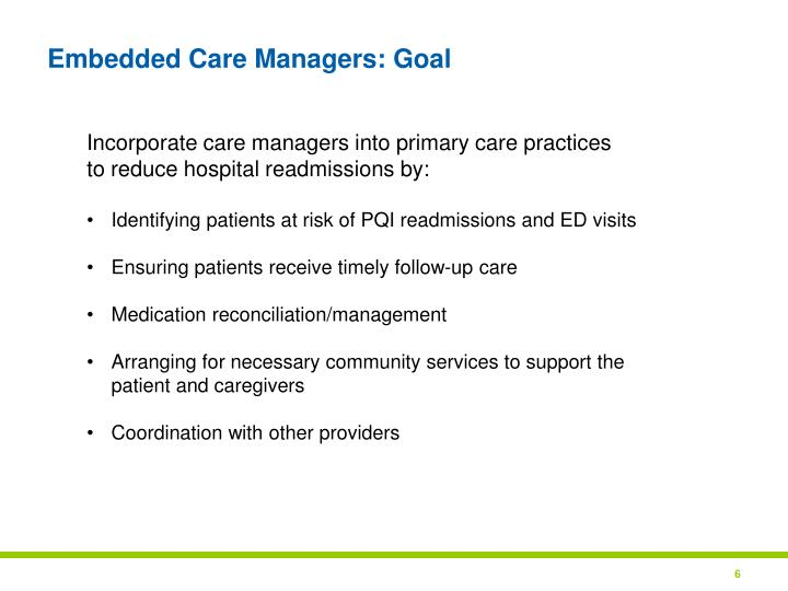 Embedded Care Managers: Goal