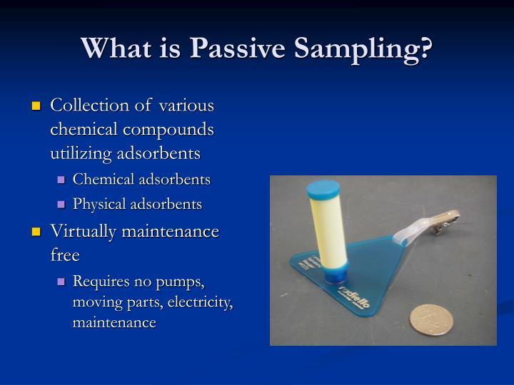 What is Passive Sampling?
