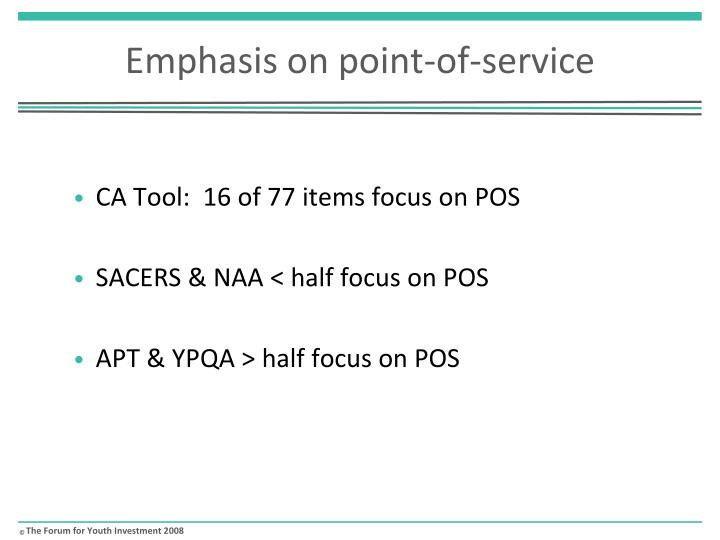 Emphasis on point-of-service