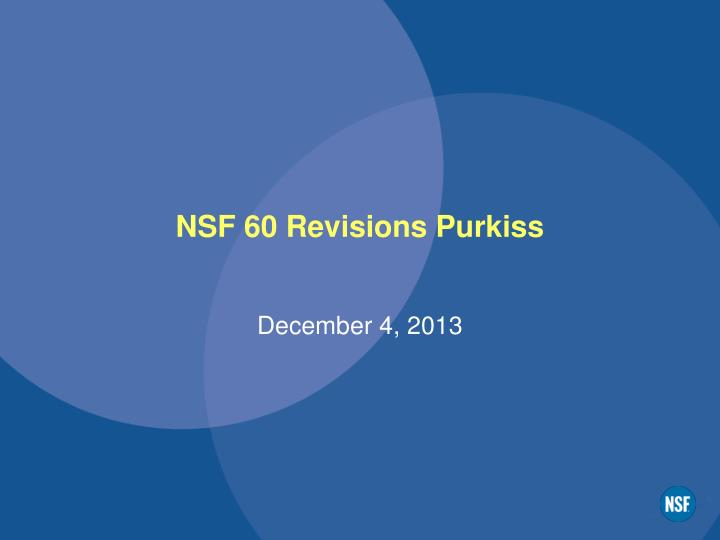 Nsf 60 revisions purkiss