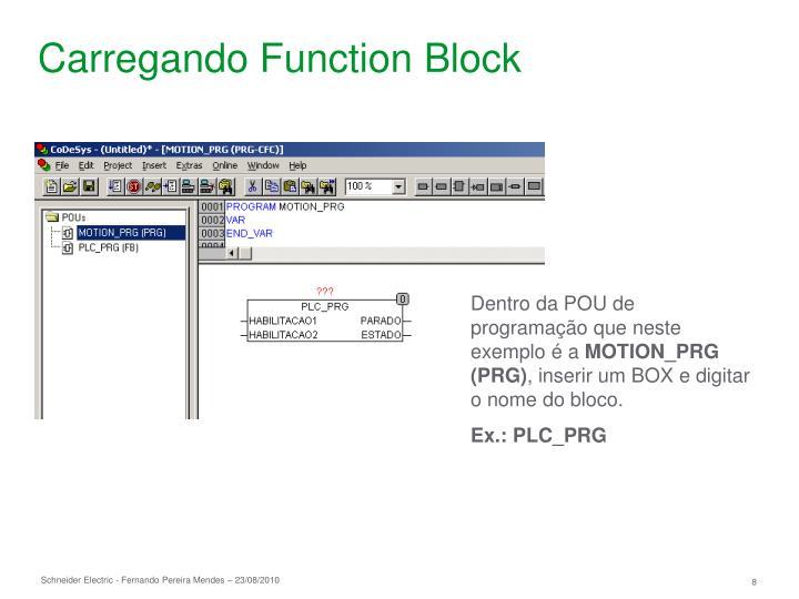 Carregando Function Block