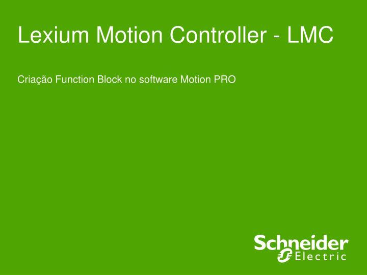 Lexium Motion Controller - LMC