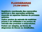 fluxogramas flow sheet