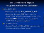 for certificated rights regular permanent transfers