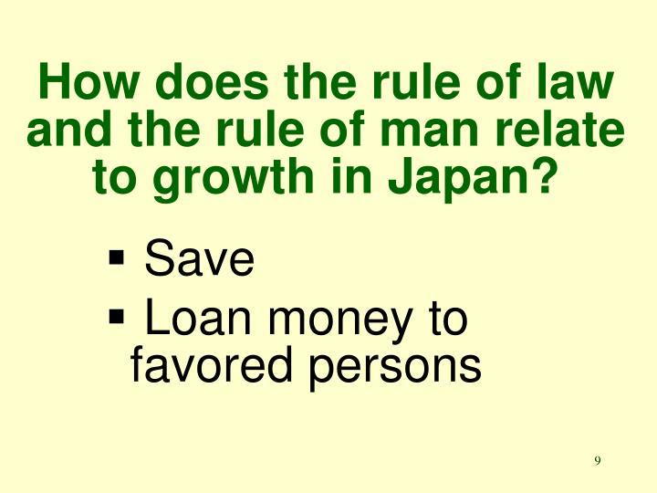 How does the rule of law and the rule of man relate to growth in Japan?