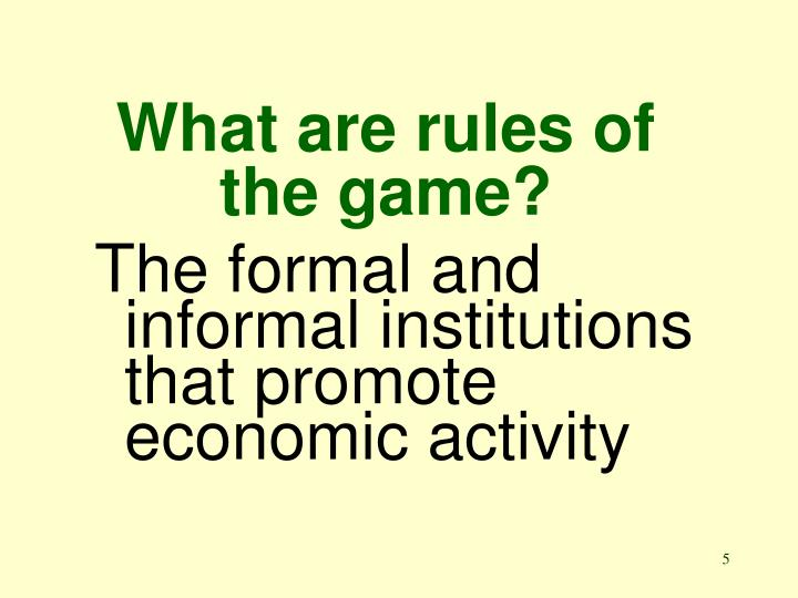 What are rules of the game?