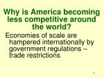 why is america becoming less competitive around the world