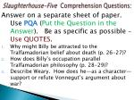 slaughterhouse five comprehension questions