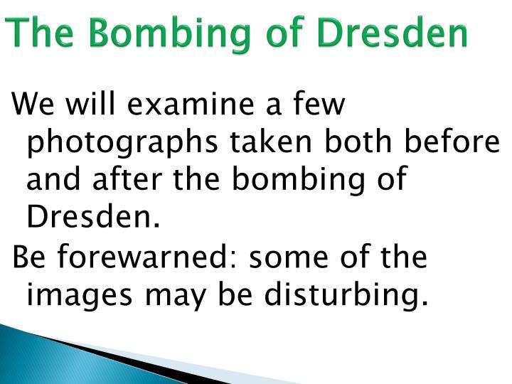 The Bombing of Dresden