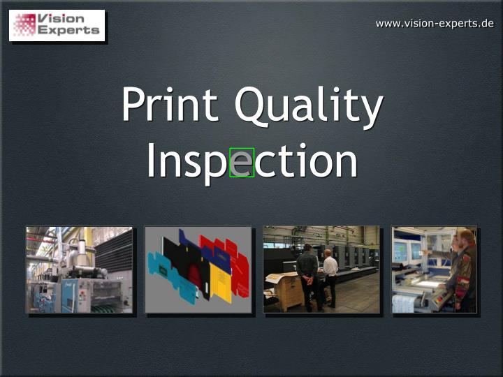 print quality insp e ction
