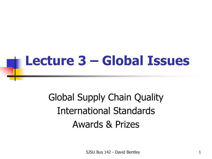 lecture 3 global issues