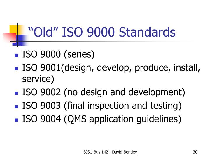 """""""Old"""" ISO 9000 Standards"""
