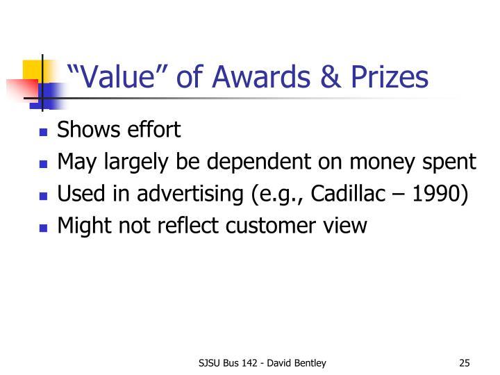 """Value"" of Awards & Prizes"