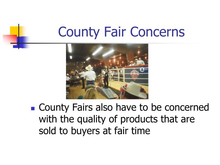County Fair Concerns