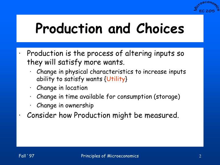 Production and choices