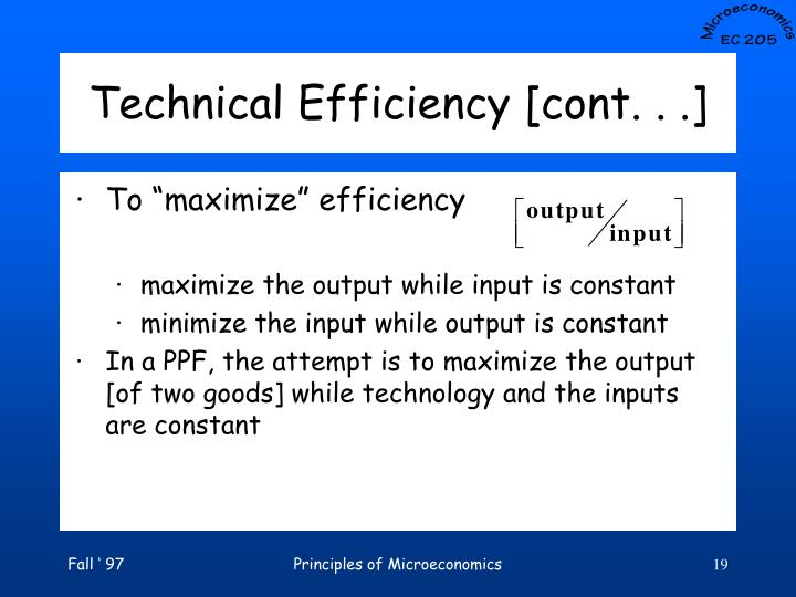 Technical Efficiency [cont. . .]